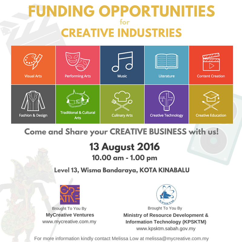 FUNDING OPPORTUNITIES FOR CREATIVE INDUSTRIES - KOTA KINABALU